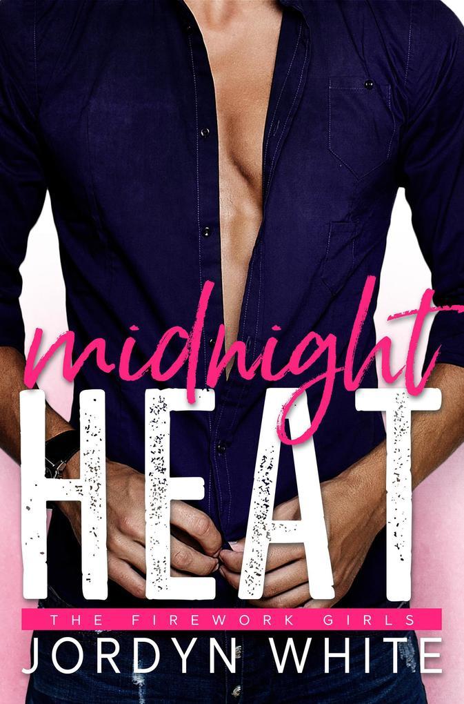 Midnight Heat (Firework Girls, #2) als eBook Do...