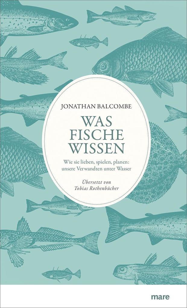 Was Fische wissen als Buch von Jonathan Balcombe