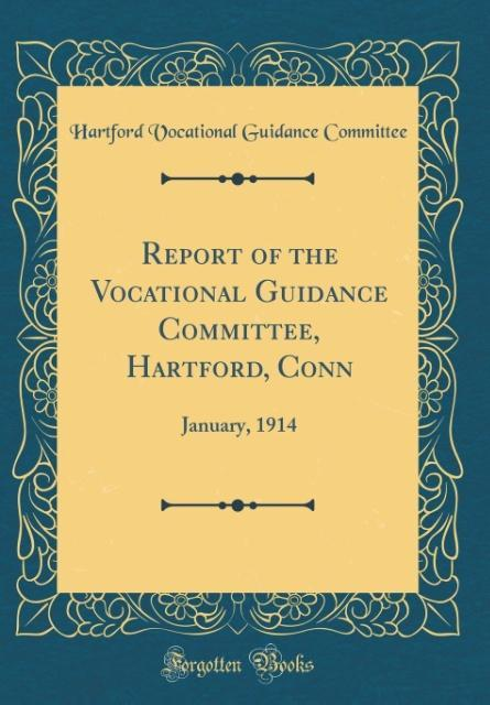 Report of the Vocational Guidance Committee, Ha...