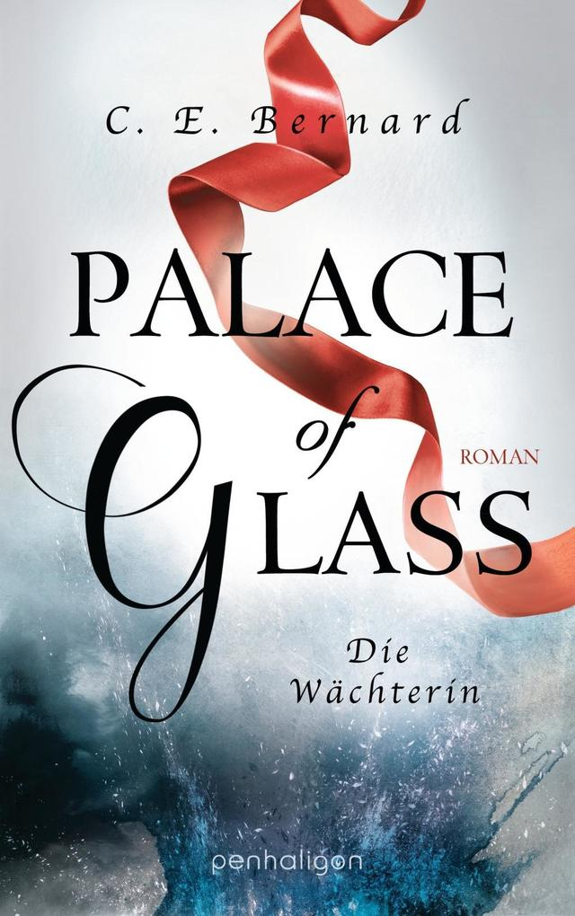Palace of Glass - Die Wächterin als eBook