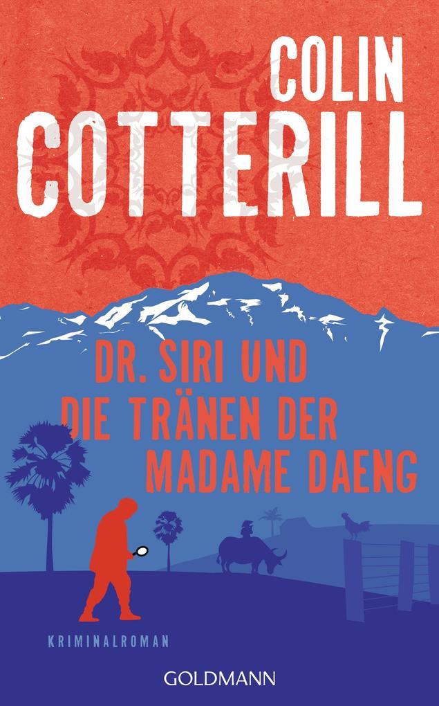 Dr. Siri und die Tränen der Madame Daeng als eBook