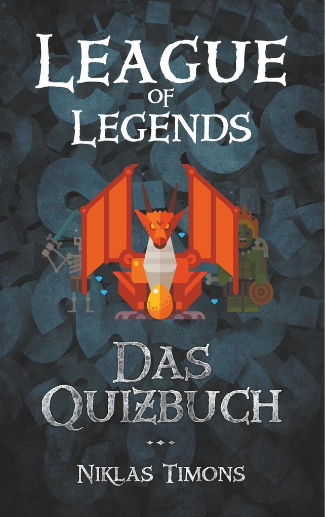 League of Legends als Buch von Niklas Timons
