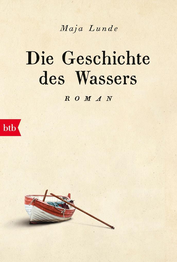 Die Geschichte des Wassers als eBook