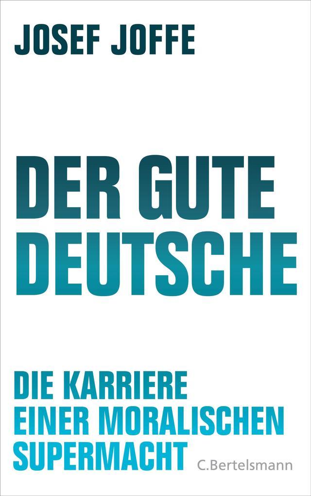 Der gute Deutsche als eBook