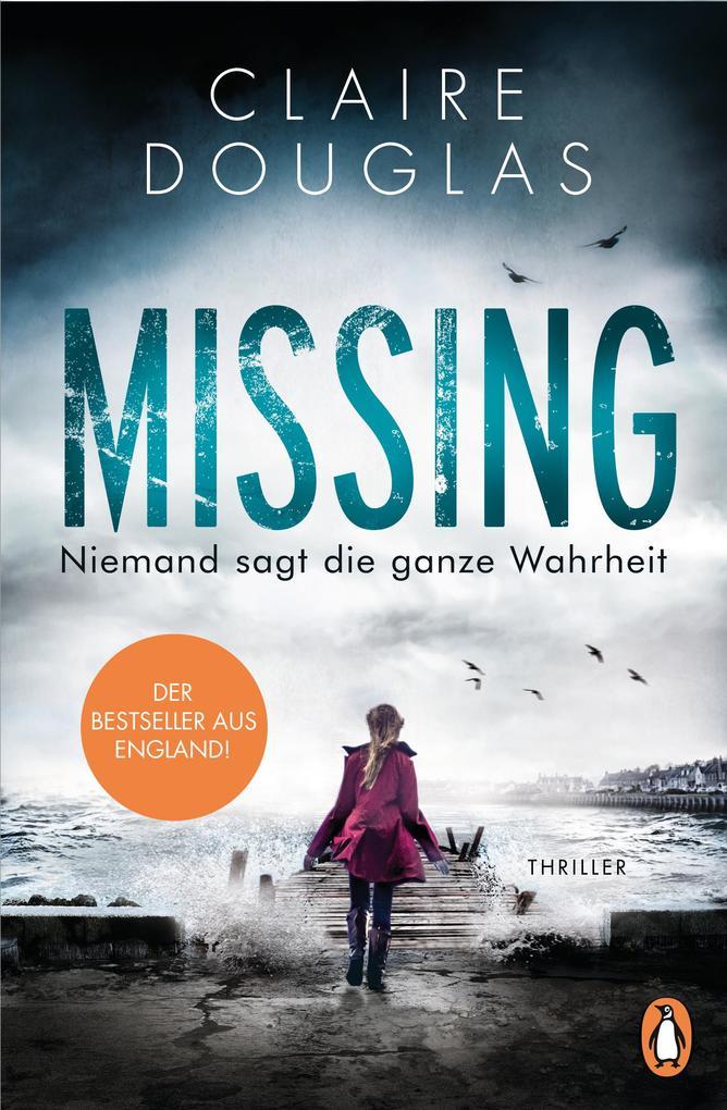 Missing - Niemand sagt die ganze Wahrheit als eBook
