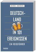 Deutschland in 101 Ereignissen