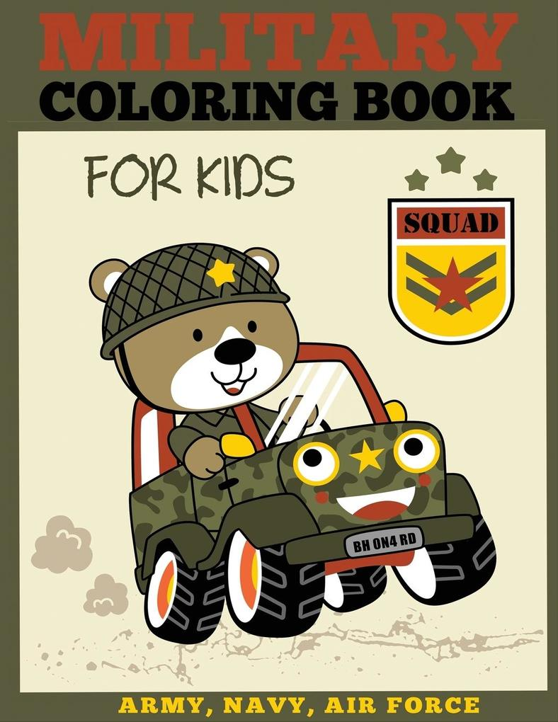 Military Coloring Book for Kids als Taschenbuch...
