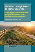 Inclusion Through Access to Higher Education: Exploring the Dynamics Between Access to Higher Education, Immigration and Languages