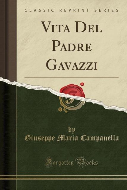 Vita Del Padre Gavazzi (Classic Reprint) als Ta...