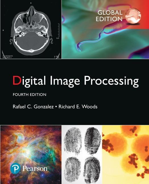 Digital Image Processing, Global Edition als Bu...
