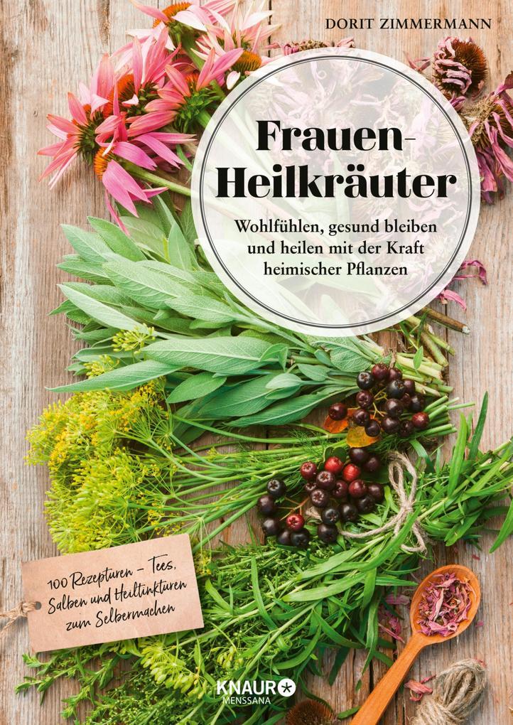 Frauen-Heilkräuter als eBook Download von Dorit...