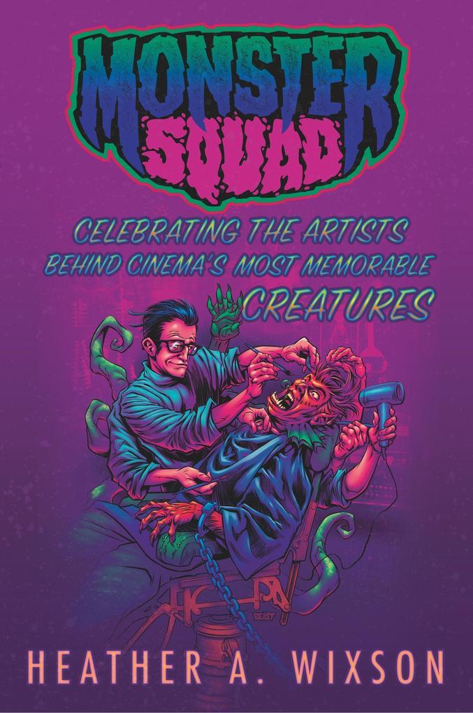 Monster Squad als Buch von Heather A. Wixson