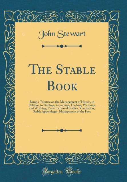 The Stable Book als Buch von John Stewart