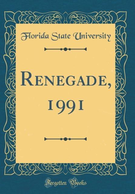 Renegade, 1991 (Classic Reprint) als Buch von F...