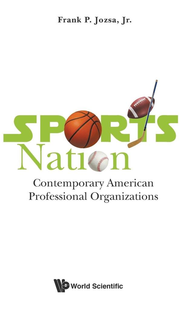 Sports Nation als Buch von Frank P Jozsa Jr