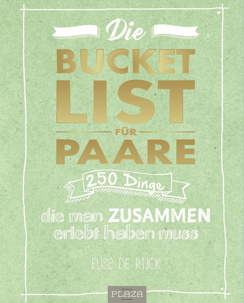 Die Bucket List für Paare als Buch