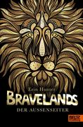 Bravelands 01 - Der Außenseiter