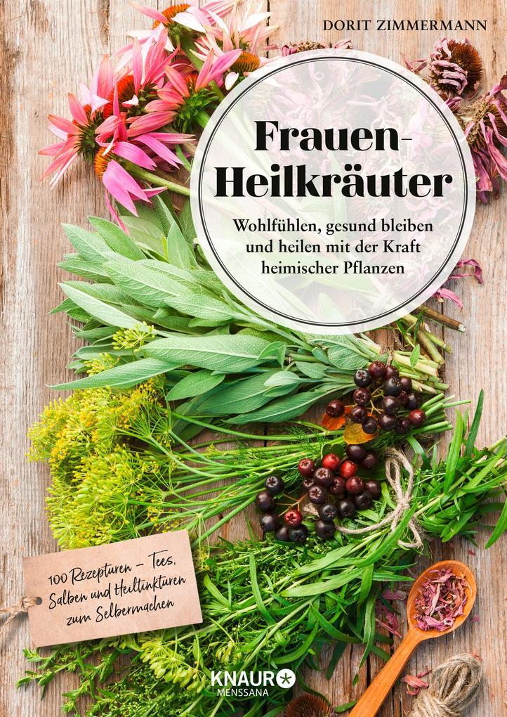 Frauen-Heilkräuter als Buch von Dorit Zimmermann