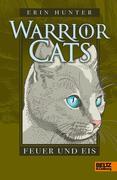 Warrior Cats Staffel 1 02 - Feuer und Eis
