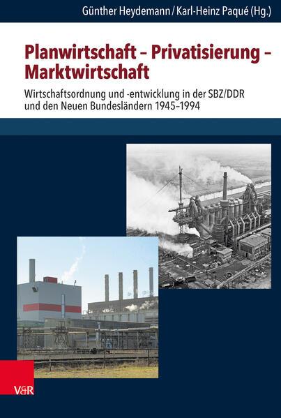 Planwirtschaft - Privatisierung - Marktwirtscha...