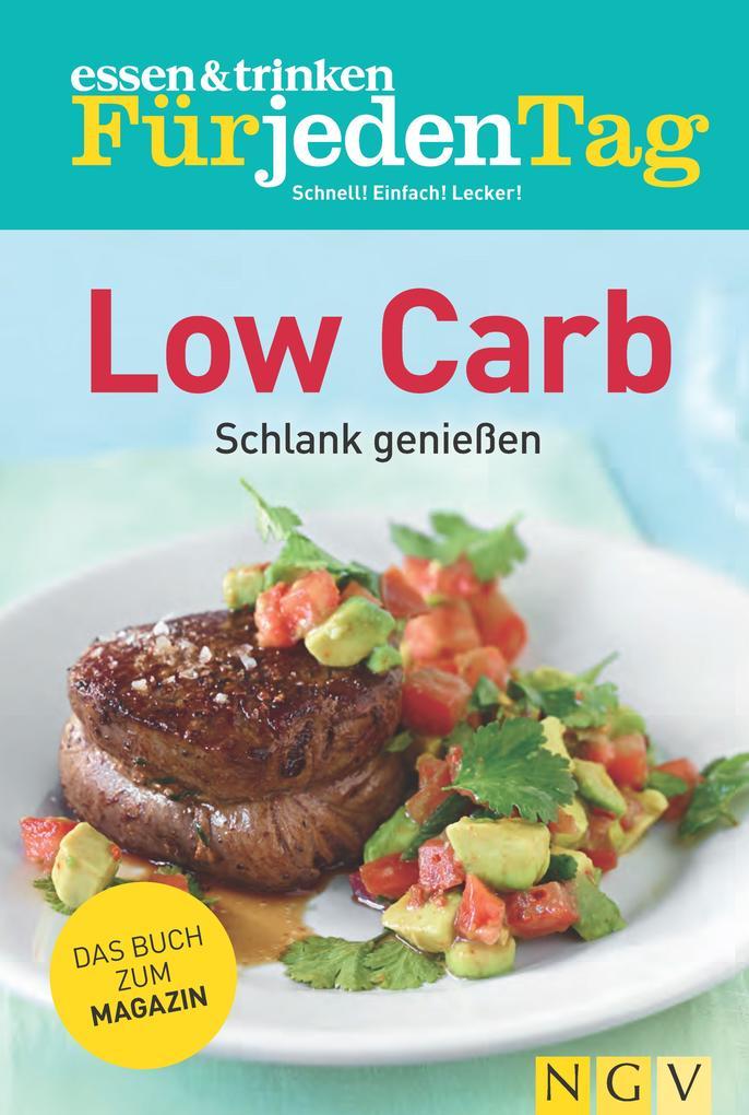 essen & trinken Für jeden Tag - Low Carb als eBook