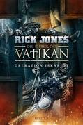 OPERATION ISKARIOT (Die Ritter des Vatikan 3)