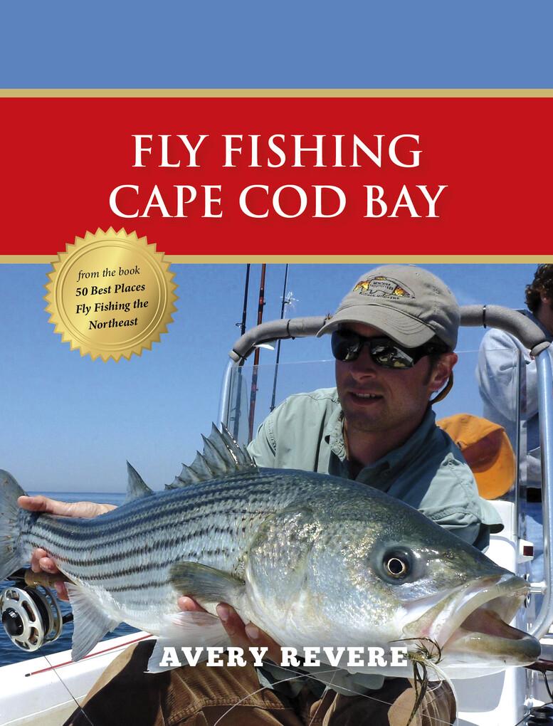Fly Fishing Cape Cod Bay als eBook Download von...