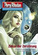 Perry Rhodan 2973: Zirkus der Zerstörung (Heftroman)