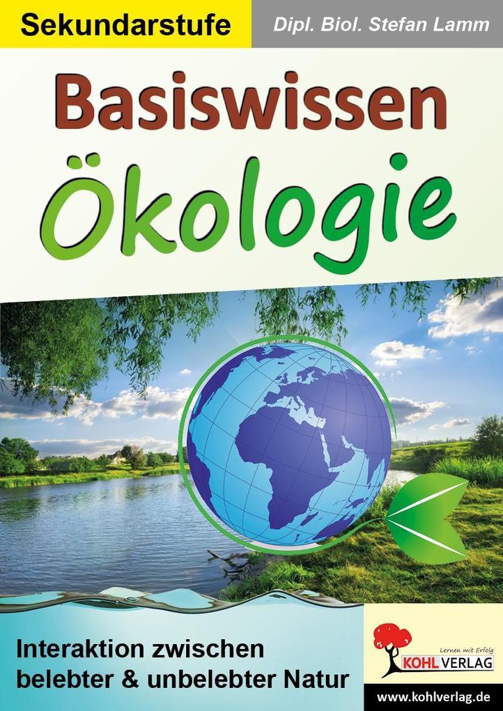 Basiswissen Ökologie als eBook Download von Dip...