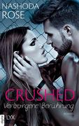 Crushed - Verborgene Berührung