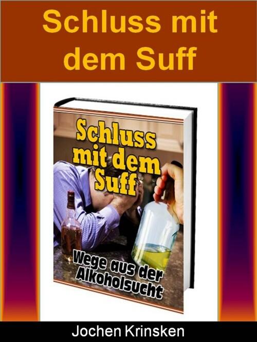 Schluss mit dem Suff als eBook Download von Joc...