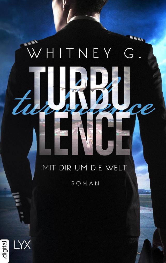 Turbulence - Mit dir um die Welt als eBook