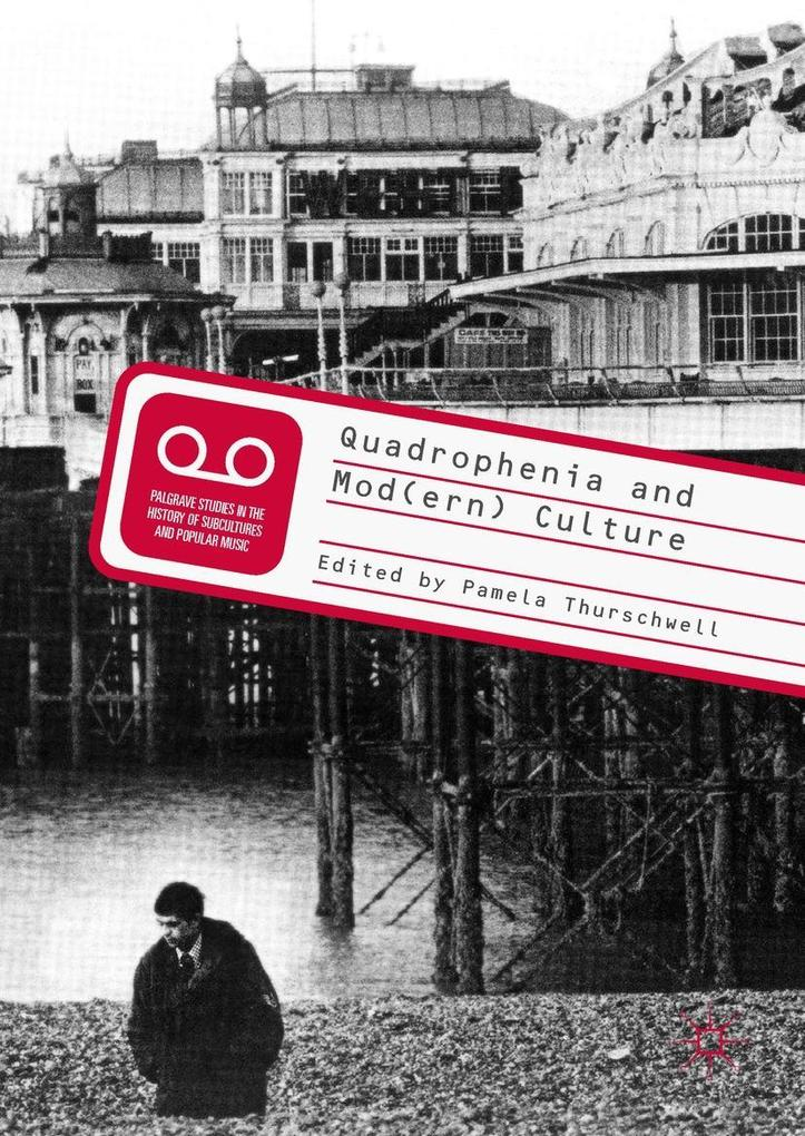 Quadrophenia and Mod(ern) Culture als eBook Dow...