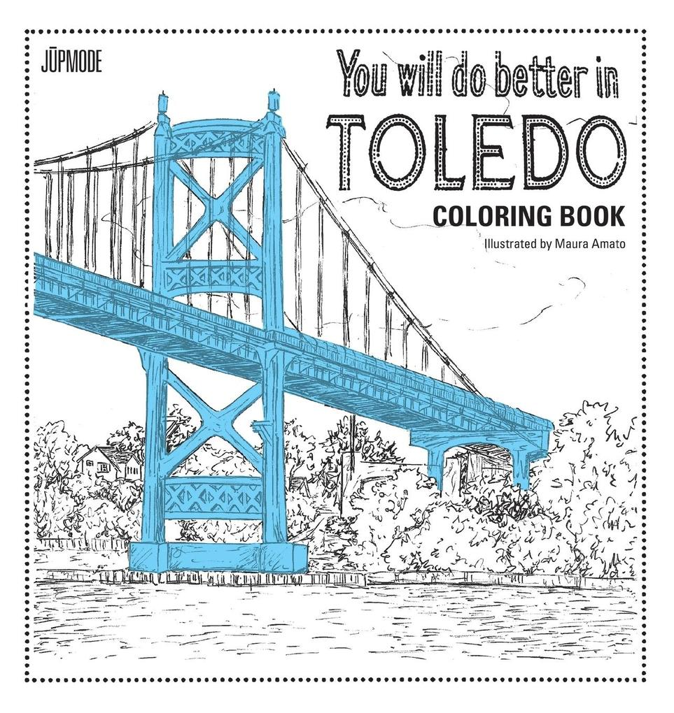 You Will Do Better In Toledo Coloring Book als ...