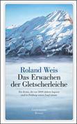 Das Erwachen der Gletscherleiche