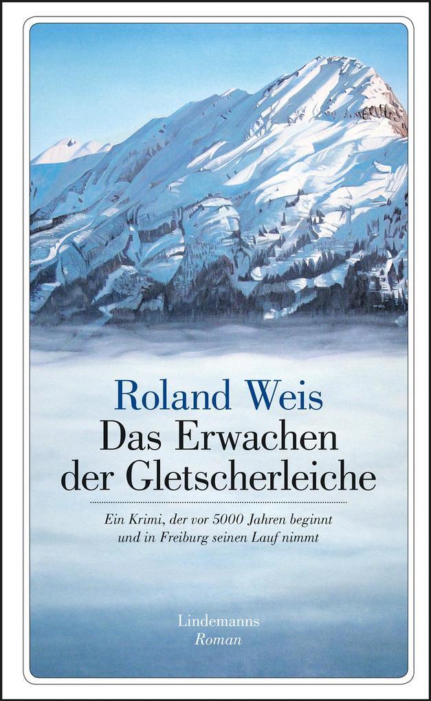 Das Erwachen der Gletscherleiche als Buch