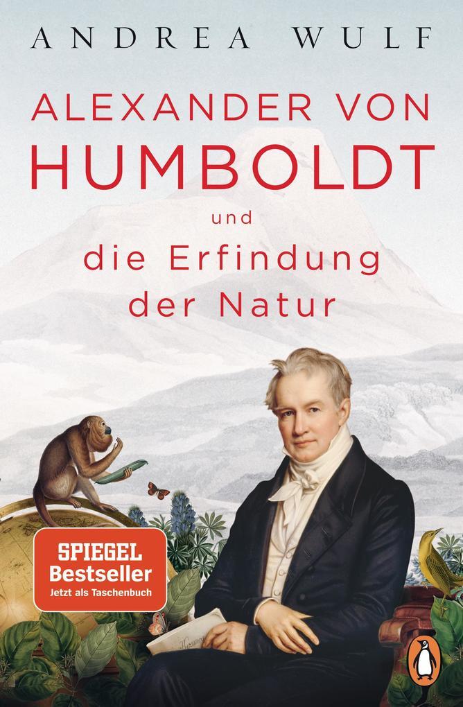 Alexander von Humboldt und die Erfindung der Natur als Taschenbuch