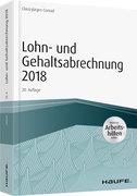 Lohn- und Gehaltsabrechnung 2018 - inkl. Arbeitshilfen online