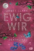 Deathline - Ewig wir