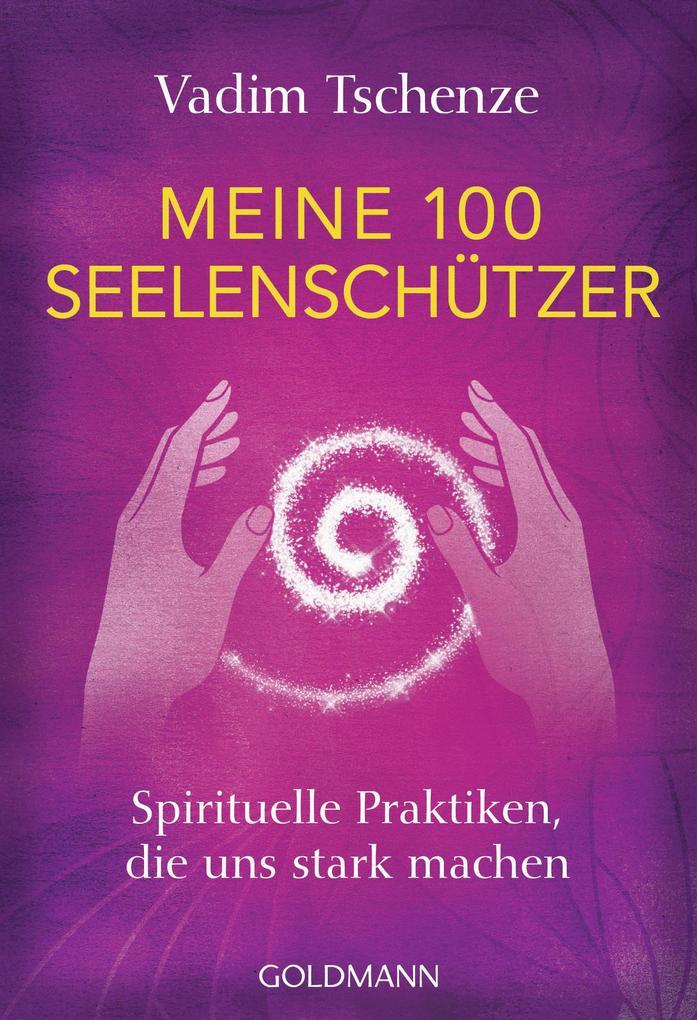 Meine 100 Seelenschützer als Taschenbuch