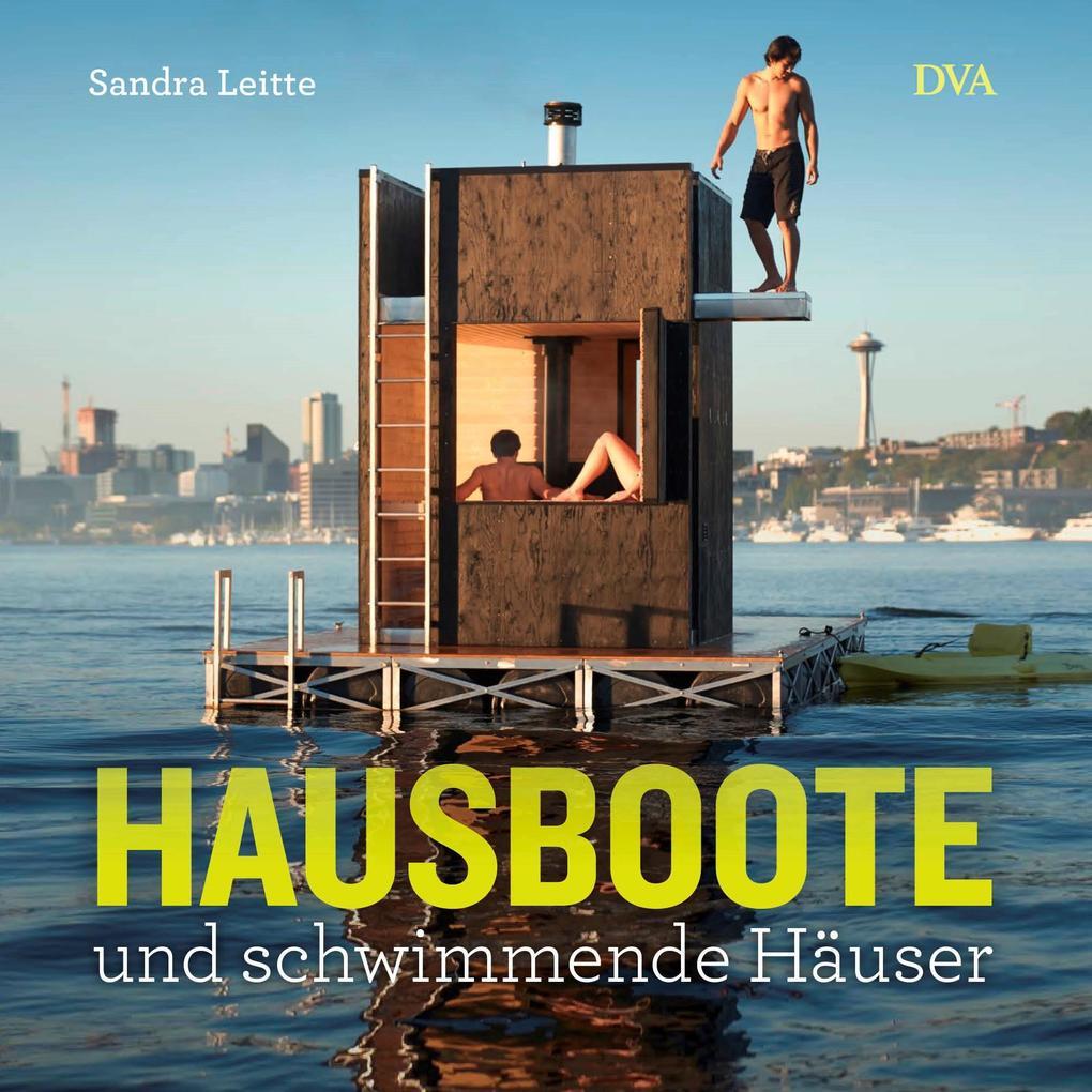 Hausboote und schwimmende Häuser als Buch von S...