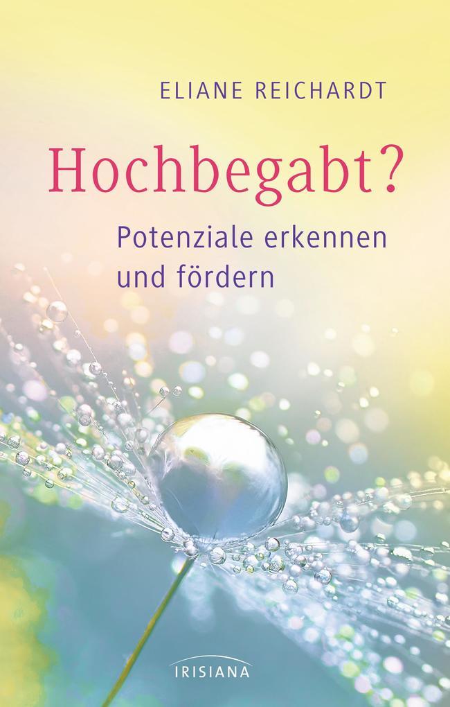 Hochbegabt als Buch von Eliane Reichardt
