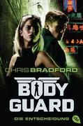 Bodyguard 06 - Die Entscheidung