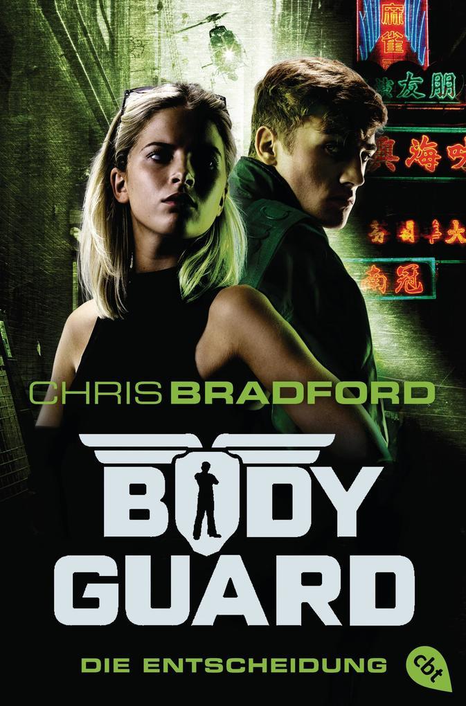 Bodyguard 06 - Die Entscheidung als Taschenbuch