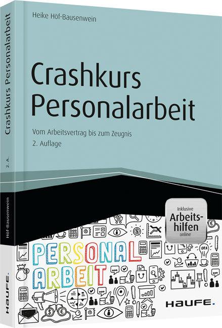 Crashkurs Personalarbeit - inkl. Arbeitshilfen online als Buch
