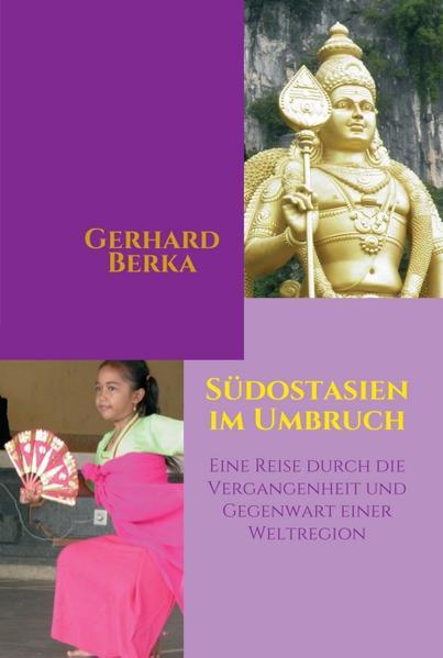 Südostasien im Umbruch als Buch von Gerhard Berka