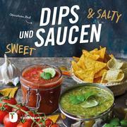 Dips und Saucen - sweet & salty