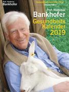 Prof. Bankhofers Gesundheitskalender 2019 Abreißkalender
