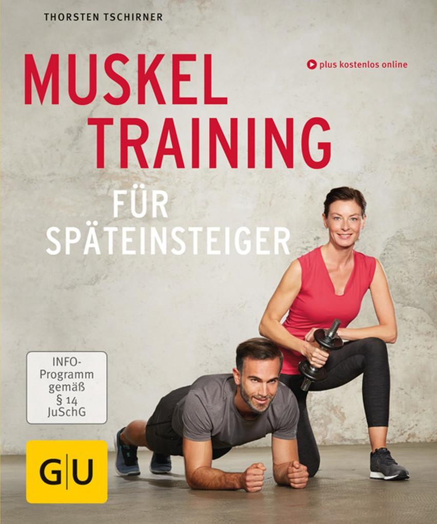 Muskeltraining für Späteinsteiger als eBook