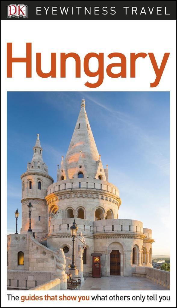 DK Eyewitness Travel Guide Hungary als eBook Do...
